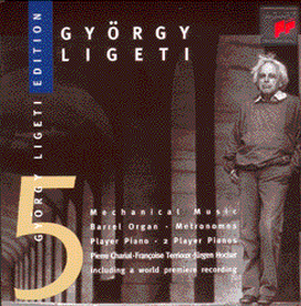 MECHANICAL MUSIC - György Ligeti - 1997