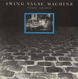 Swing Valse Machine 1984